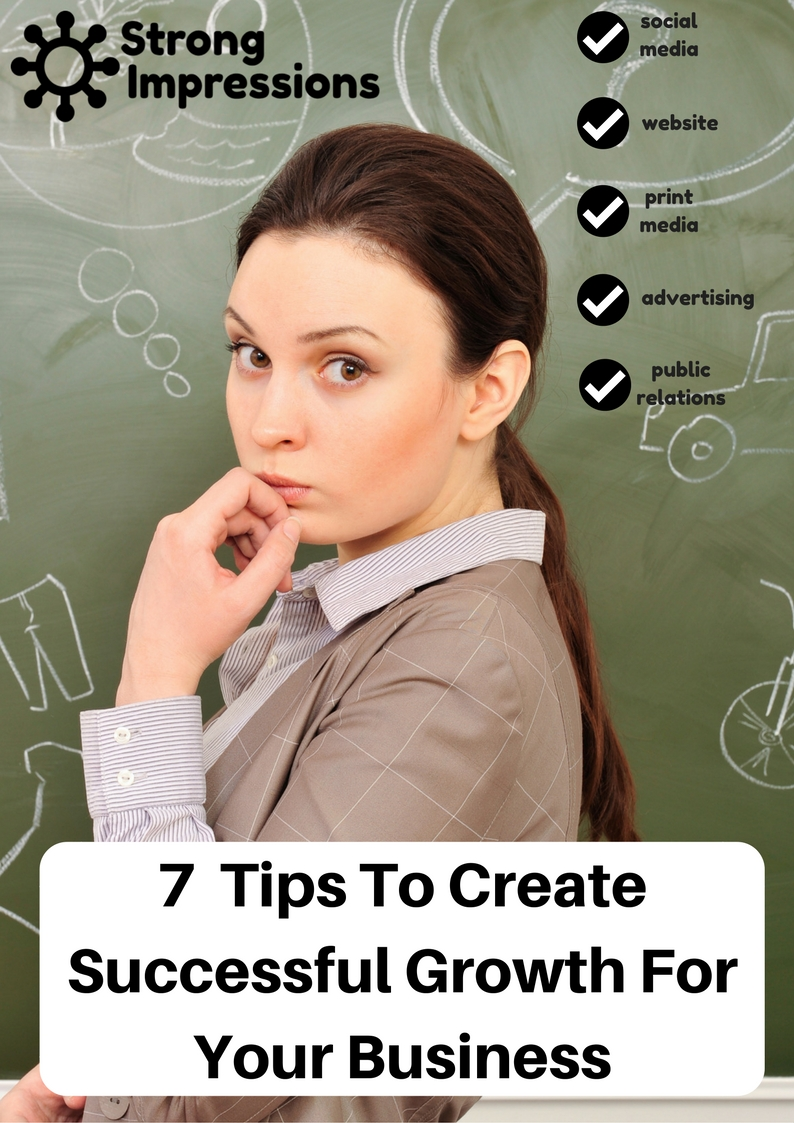 7 Tips To Create Successful Growth For Your Business